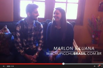 Machu Pitchu : Depoimento de Marlon e Luana em Abril de 2014